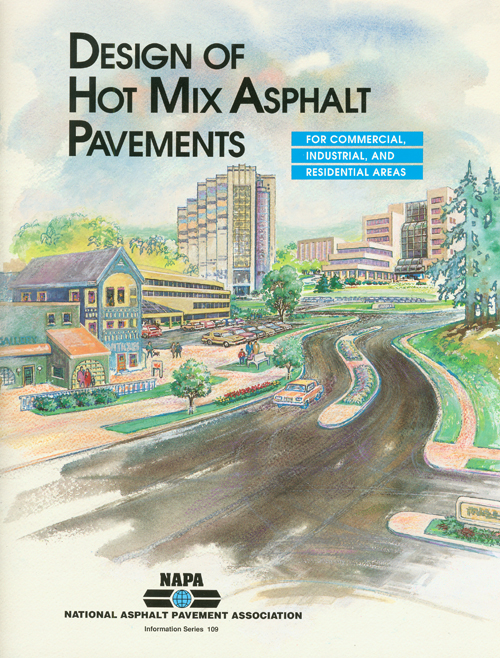 Design of Hot Mix Asphalt Pavements for Commercial, Industrial and Residential Areas [PDF]