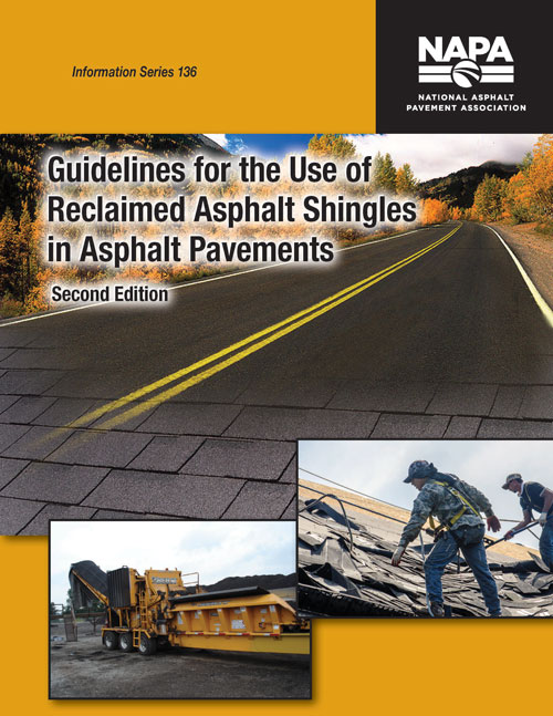 Guidelines for the Use of Reclaimed Asphalt Shingles in Asphalt Pavements, Second Edition [PDF]