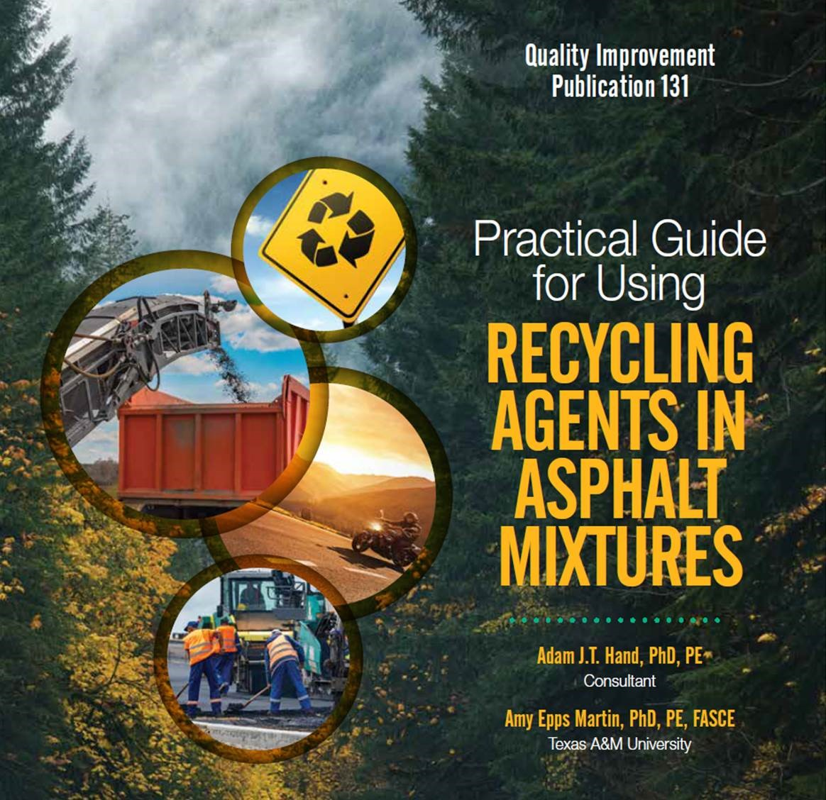 Practical Guide for Using Recycling Agents in Asphalt Mixtures PDF