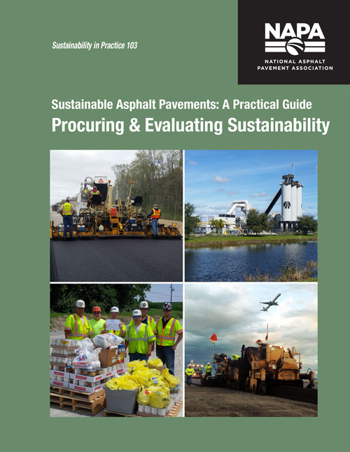 Sustainable Asphalt Pavements: A Practical Guide — Procuring & Evaluating Sustainability [PDF]