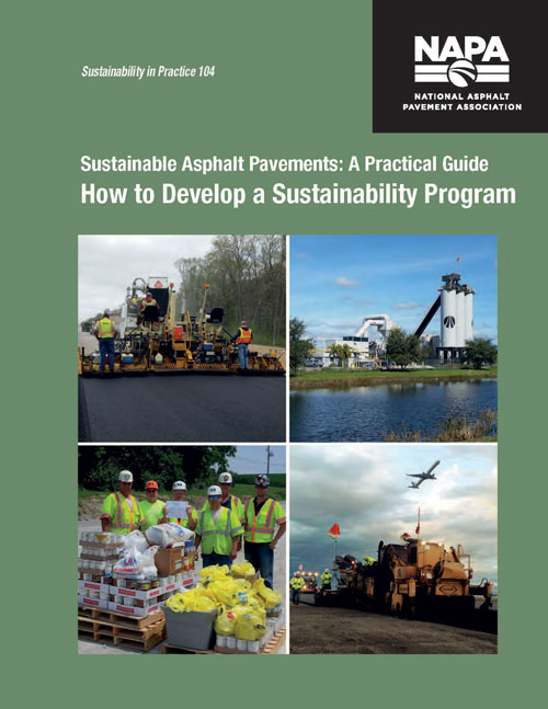 Sustainable Asphalt Pavements: A Practical Guide — How to Develop a Sustainability Program [PDF]