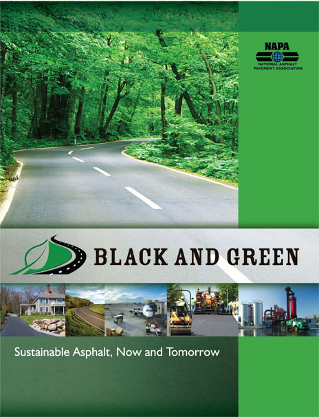 Black and Green: Sustainable Asphalt