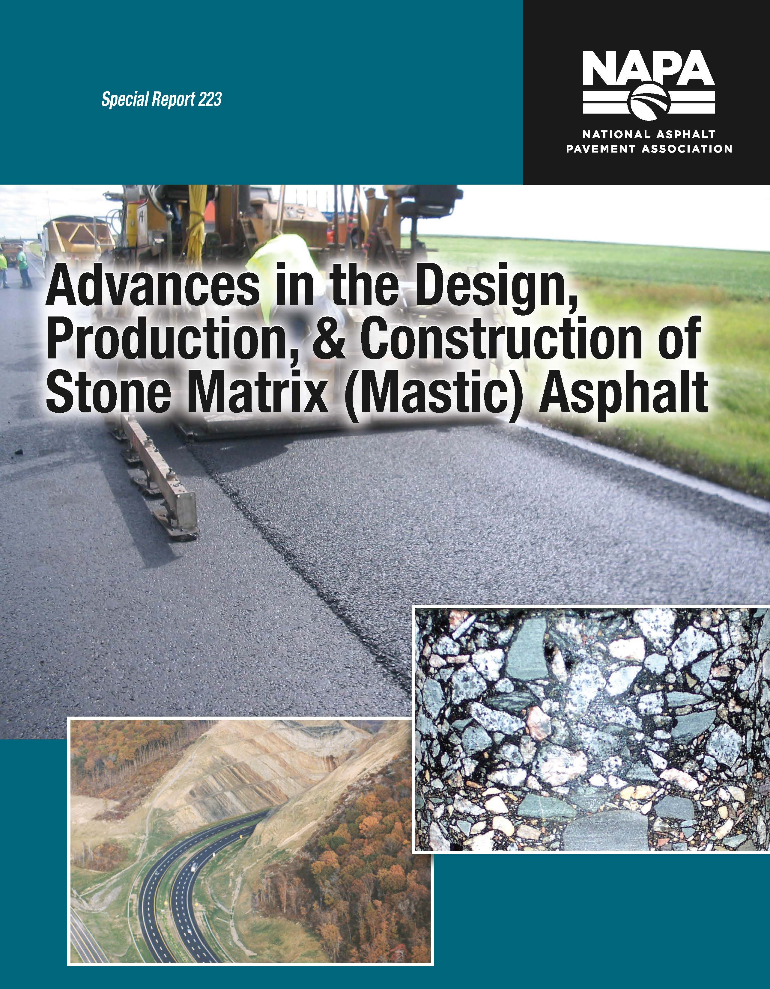 Advances in the Design, Production, & Construction of Stone Matrix (Mastic) Asphalt [PDF]
