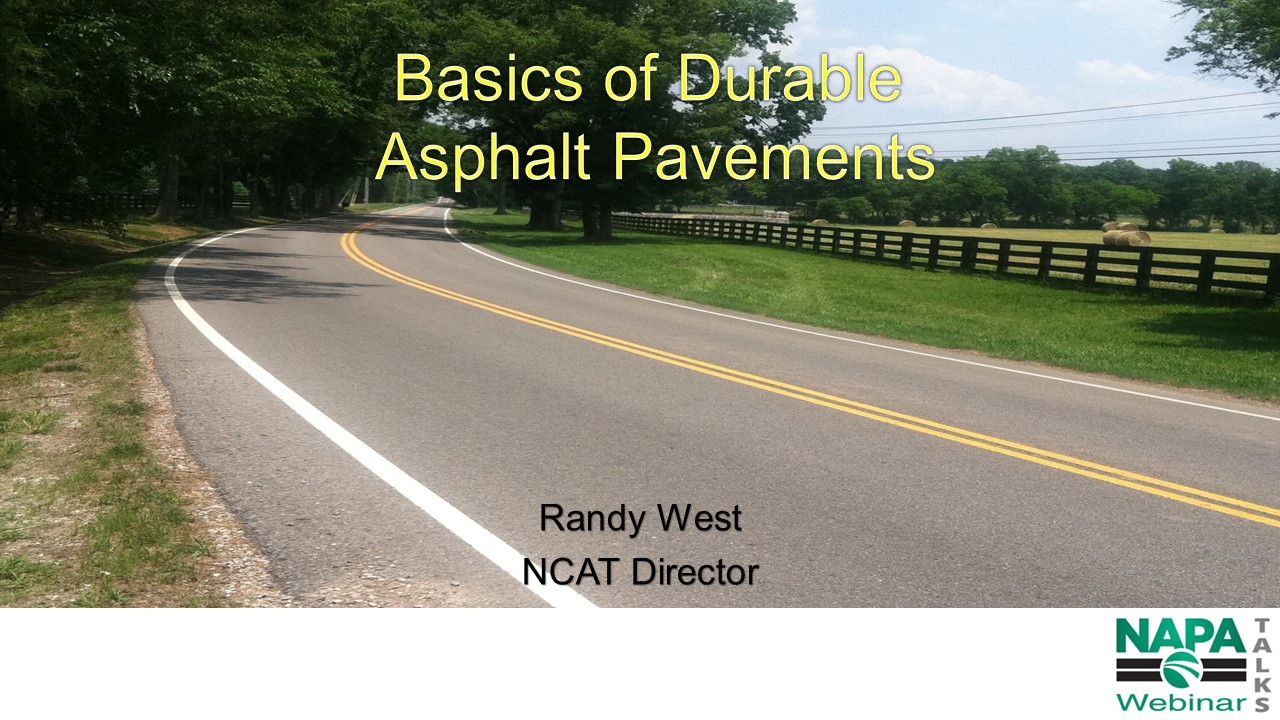 Basics of Durable Asphalt Pavements