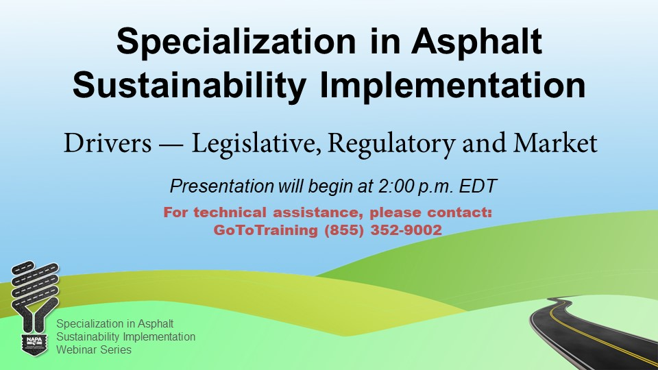 Specialization in Asphalt Sustainability Implementation: Drivers — Legislative: Regulator & Market