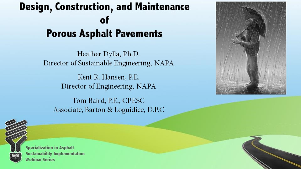 Specialization in Asphalt Sustainability Implementation: Opportunities — Design, Construction and Maintenance of Porous Pavements