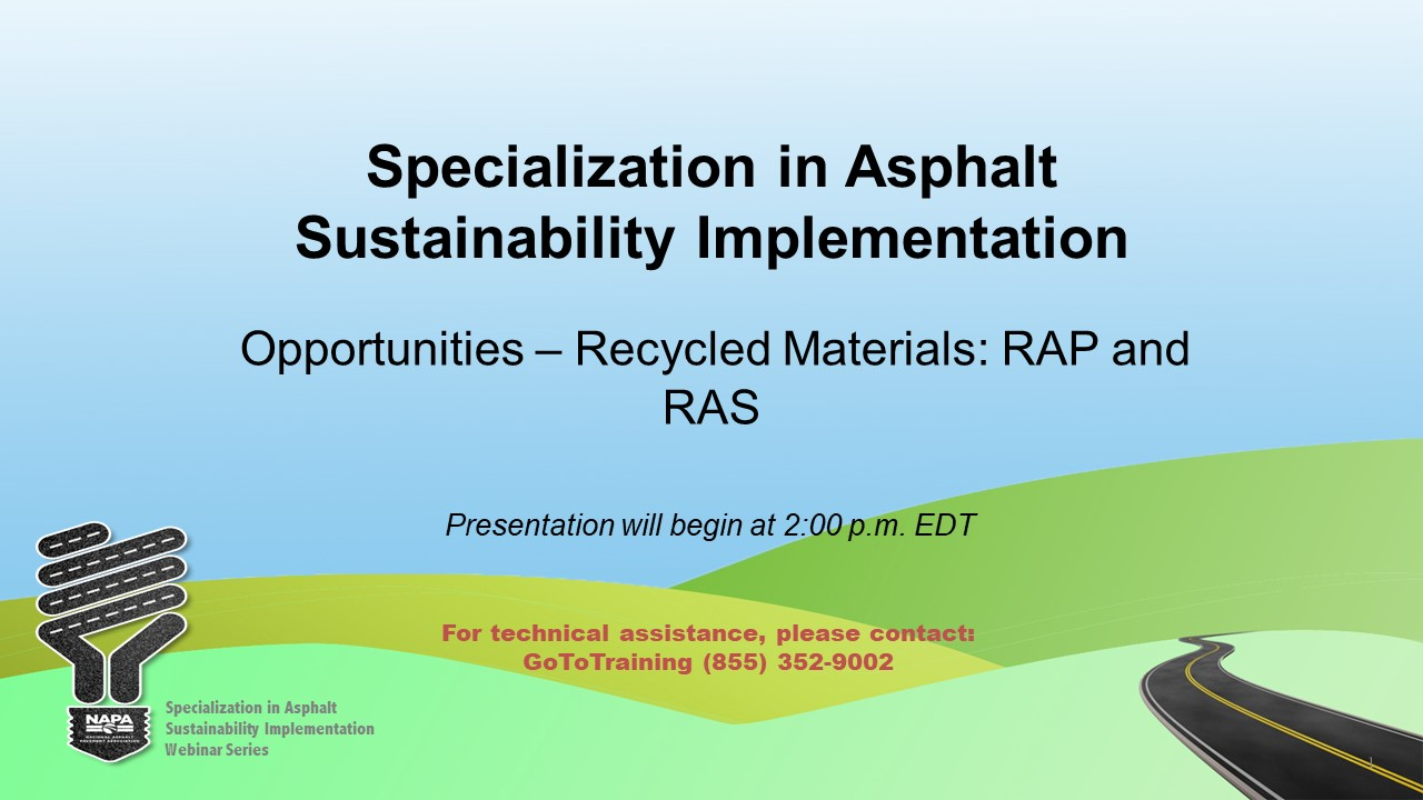 Specialization in Asphalt Sustainability Implementation: Opportunities — Recycled Materials: RAP and RAS
