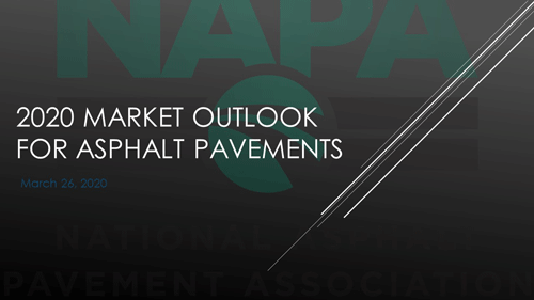 2020 Market Outlook for Asphalt Pavement