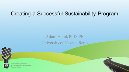 Specialization in Asphalt Sustainability Implementation: Tools — Creating a Successful Sustainability Program