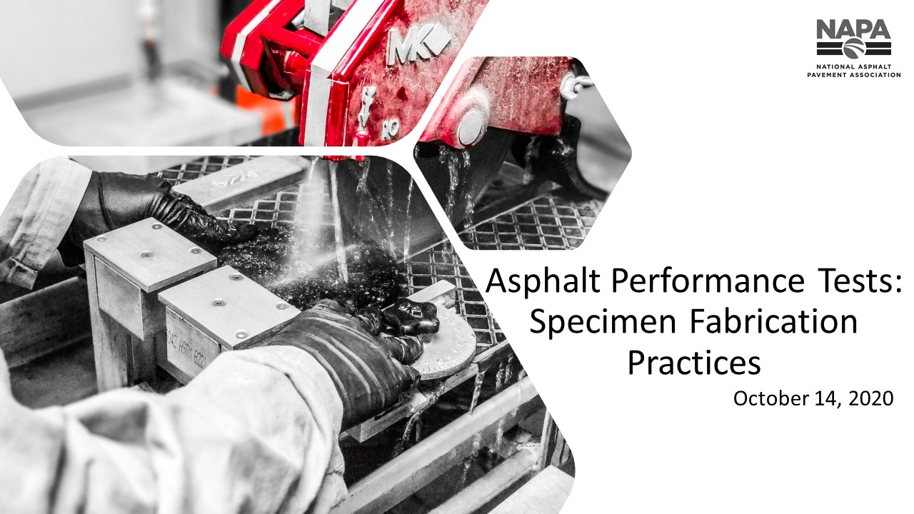 Asphalt Performance Tests: Specimen Fabrication Practices