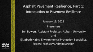 Asphalt Pavement Resilience, Part 1: Introduction to Pavement Resilience